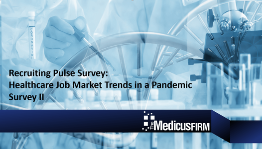 Survey Finds Healthcare Employers Resume Hiring Physicians While in the Pandemic